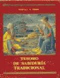 Tesoro de sabiduría tradicional - Perry, Whitall N.