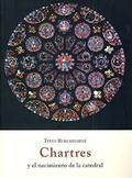 Chartres y el nacimiento de la catedral