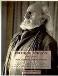 Frithjof Schuon (1907-1998) Notas biográficas, estudios, homenaje
