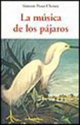 La música de los pájaros - Cheney, Simeon Pease