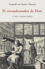 El encuadernador de Hort y otros cuentos judíos - von Sacher-Masoch, Leopold