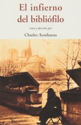 El infierno del bibliófilo - Asselineau, Charles