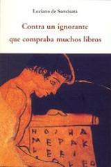 Contra un ignorante que compraba muchos libros - Luciano de Samosata