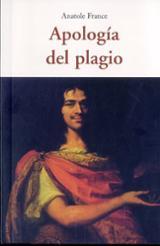 Apología del plagio - France, Anatole