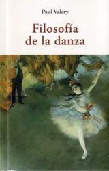 Filosofía de la danza - Valéry, Paul