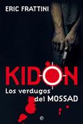 Kidon. Los verdugos del Mossad