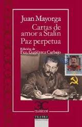 Cartas de amor a Stalin. La paz perpetua