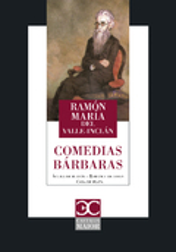 Las comedias bárbaras