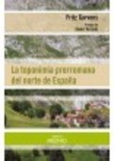 La toponimia prerromana del norte de España - Garvens, Fritz