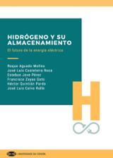 Hidrógeno y su almacenamiento: el futuro de la energía eléctrica