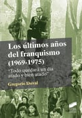 Los últimos años del franquismo (1969-1975)