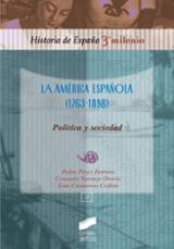 La América española (1763-1898) : política y sociedad