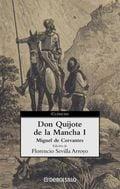 Don Quijote de La Mancha, vol.1