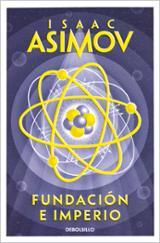 Fundación e imperio - Asimov, Isaac