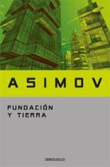 Fundación y tierra - Asimov, Isaac