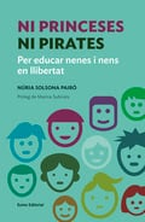Ni princeses ni pirates - Solsona, Núria