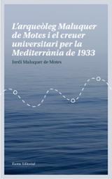 L´arqueòleg Maluquer de Motes i el Creuer Universitari per la Med