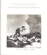 Ejercicios de la violencia en el arte contemporáneo