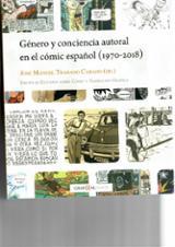 Género y conciencia autoral el el cómic español (1970-2018)