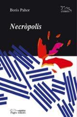 Necròpolis - Pahor, Boris