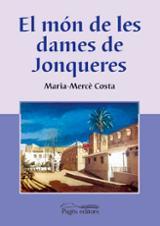 El món de les dames de Jonqueres - Costa, Maria-Mercè