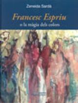 Francesc Espriu o la màgia dels colors