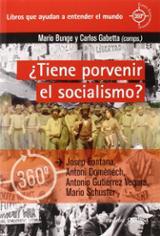 ¿Tiene porvenir el socialismo? - Bunge, Mario (comp.)