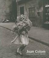 Joan Colom, fotografies de Barcelona 1958 - 1964