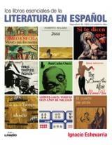 Libros esenciales de la literatura española. Narrativa 1950-2011