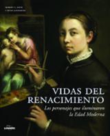 Vidas del Renacimiento
