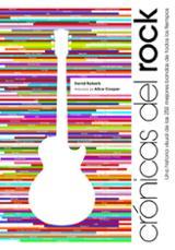 Crónicas del Rock. Una historia visual de las 250 mejores bandas
