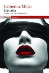 Gelosia. L´altra vida de Catherine M.