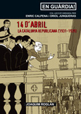14 d´abril - La Catalunya Republicana (1931 - 1939)