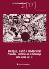 Llengua, nació i modenitat. Projectes i conflictes en la Cataluny