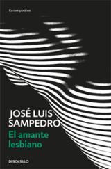 El amante lesbiano - Sampedro, José Luis
