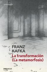 La transformación - Kafka, Franz
