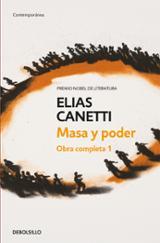 Masa y poder - Canetti, Elias