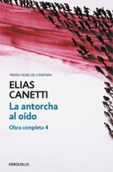 La antorcha al oído - Canetti, Elias