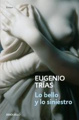 Lo bello y lo siniestro - Trías, Eugenio