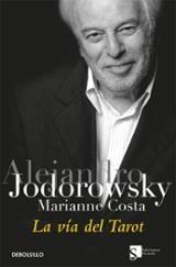 La vía del Tarot - Jodorowsky, Alejandro