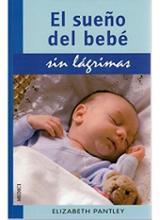 El sueño del bebé sin lágrimas - Pantley, Elizabeth