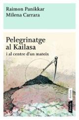 Pelegrinatge al Kailasa i al centre d´un mateix