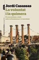 La voluntat i la quimera - Casassas, Jordi