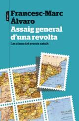 Assaig general d´una revolta - Álvaro, Francesc-Marc