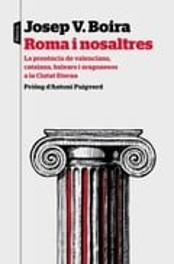 Roma i nosaltres - Boira, Josep V.