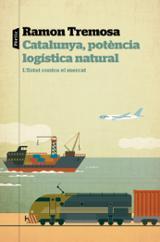 Catalunya, potència logística natural - Tremosa, Ramon