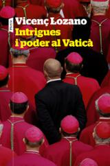 Intrigues i poder al Vaticà