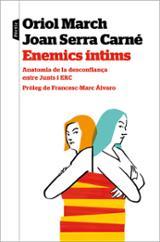 Enemics íntims - March, Oriol