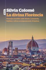 La divina Florència - Colomé, Sílvia
