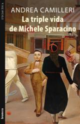La triple vida de Michele Sparacino